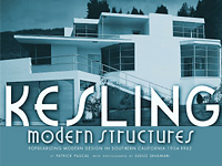 Patrick Pascal Introduction by David Gebhard KESLING MODERN STRUCTURES: Popularizing Modern Design in Southern California 1934-1962 Beginning in November 1935, William Kesling was Southern California's most prolific and successful practitioner of Streamline Moderne design, then called Modernistic. With never before published photographs by Julius Shulman, this book is the first exploration of the work of an important yet little-known player in Southern California's fertile modern movement.
