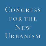 The Congress for the New Urbanism