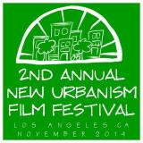 2ND ANNUAL NEW URBANISM FILM FESTIVAL