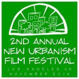 2ND ANNUAL NEW URBANISM FILM FESTIVAL