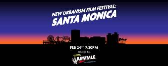 santa monica lAemmle New Urbanism Film Festival NUFF2016