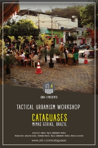 Urb-i - Tactical Urbanism Workshop - Cataguases